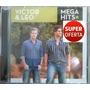 Cd Victor E Léo - Mega Hits (lacrado) Sony Music 2014