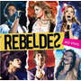 Cd Rebeldes Brasil - Ao Vivo - Chay Suede - Sofhia Abraão!!!
