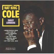 Cd Nat King Cole - Sweet Lorraine / Importado / Frete Gratis
