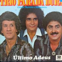Lp - Trio Parada Dura - Creone, Barrerito E Man Vinil Raro