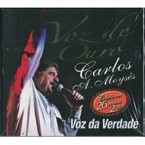 Cd Duplo Voz Da Verdade - Voz De Ouro * Original