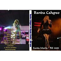 Dvd Banda Calypso Em Santa Maria - Rs 2008