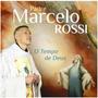 Cd Padre Marcelo Rossi - O Tempo De Deus (2014) - Lacrado