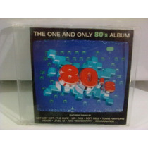 Cd The One And Only 80´s @ Dance (importado) Frete Grátis