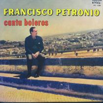 Lp - Francisco Petronio - Canta Boleros - Vinil Raro