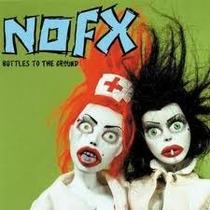 Nofx Bottles To The Ground (cd Novo Lacrado E Import Usa)