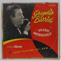 Lp 10 Pol Gregorio Barrios - Boleros Inesqueciveis - Odeon