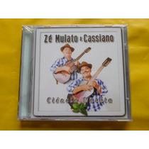 Cd Zé Mulato & Cassiano / Ciência Matuta / Frete Grátis