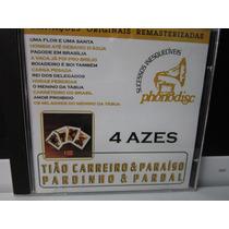Tião Carreiro & Paraíso + Pardinho & Pardal 4 Azes