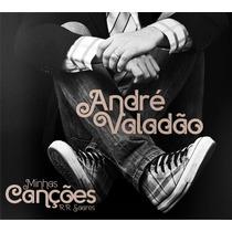 Cd André Valadão Minhas Canções R. R. Soares Novo Original