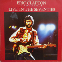 Lp - Eric Clapton - Live In The Seventies Vinil Raro