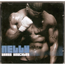 Cd Nelly - Brass Knuckles - Novo***