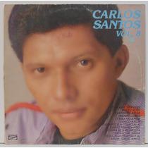 Lp Carlos Santos - Vol 8 - 1986 - Gravasom