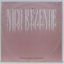 Lp Nico Rezende - Penso Nisso Amanhã - Promo Nº 10 - 45 Rpm