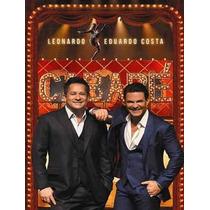 Dvd Leonardo E Eduardo Costa Cabare 2014