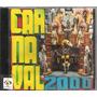 Cd Carnaval 2000 Sambas De Enredo Das Escolas De Samba De Sp