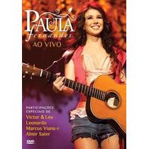 Paula Fernandes - Ao Vivo - Dvd Original - Novo - Lacrado