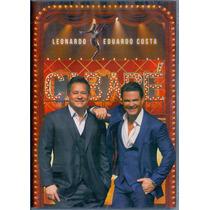 Dvd Leonardo & Eduardo Costa - Cabaré - Novo***