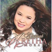 Cd Aretha Moraes - Shekinah * Bônus Playback