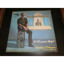 Lp Waldir Calmon - O Sucesso Hoje, Disco Vinil, Ano 1983
