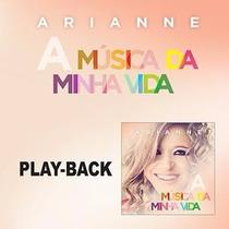Em P=play-backs Cantoras Arianne Lançamento A Música Da M