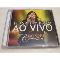 Cd Fernanda Brum - Ao Vivo (g. Collection) Original Lacrado