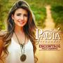 Cd Paula Fernandes Encontros Pelo Caminho Novo Original Nfe