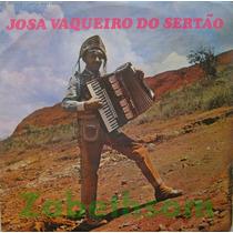 Josa Vaqueiro Do Sertão - Lp Vinil Nortson - Nt 5007 Raro