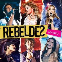 Cd Rebeldes Rebeldes Ao Vivo Rbd Brasil Lacrado