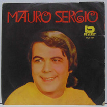 Compacto Vinil Mauro Sergio - Se Você Soubesse - Beverly