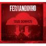 Cd Fernandinho Kit Com 3 + Fernanda Brum + Anderson Freire