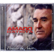Amado Batista 2006 - Cd Novo E Lacrado De Fabrica