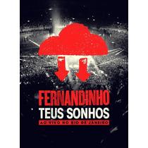Fernandinho - Dvd - Teus Sonhos Ao Vivo - Original