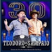 Teodoro E Sampaio - 30 Anos Ao Vivo (cd Original E Lacrado)