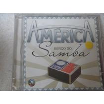 Cd - America - Berço Do Samba - Trilha Novela - Som Livre