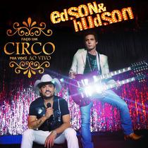 Cd Edson E Hudson Faço Um Circo Pra Você Ao Vivo Novo Nfe