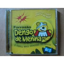 Forrozão Dengo De Menina- Cd Ao Vivo Volume 2- 2003- Zerado!