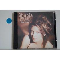 Cd - Shania Twain - Two Hearts One Love