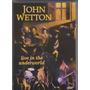John Wetton ( King Crimson ) - Dvd - Veja O Video.
