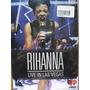 Dvd Rihana Live In Las Vegas