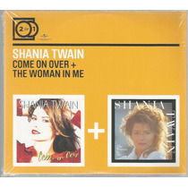 Cd Shania Twain - The Woman In Me / Come On Over [2 Em 1 Eu]