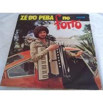 Lp Vinil - Ze Do Peba No Forro