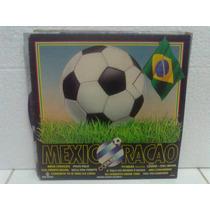 Lp - Mexicoração Copa 1986