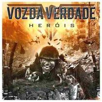 Voz Da Verdade - Cd - Heróis - Original