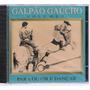 Cd Galpão Gaúcho - Vol. 5 (para Ouvir E Dançar)
