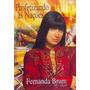Fernanda Brum Dvd - Profetizando Às Nações - Original