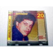 Cd Wando Seleção De Ouro 20 Sucessos Original