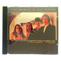 Cd The Mamas And The Papas - Midnight Voyage - As Melhores!!