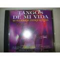 Cd - Tangos De Mi Vida - 20 Sucessos Inesquecíveis - Usado