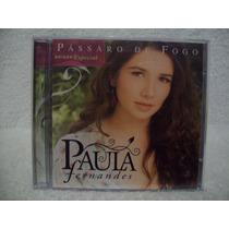 Cd Paula Fernandes- Pássaro De Fogo- Edição Especial